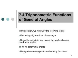 7.4 Trigonometric Functions of General Angles