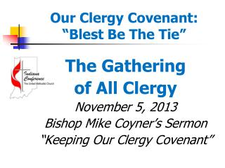 "Our Clergy Covenant:  ""Blest Be The Tie"""
