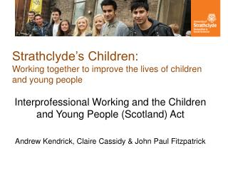 Strathclyde's Children: Working together to improve the lives of children and young people