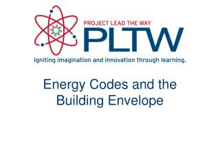 Energy Codes and the Building Envelope