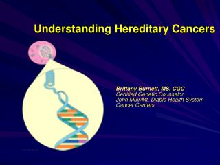 Understanding Hereditary Cancers