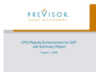 CPQ Results Enhancement for S2P:  Job Summary Report