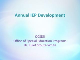 Annual IEP Development