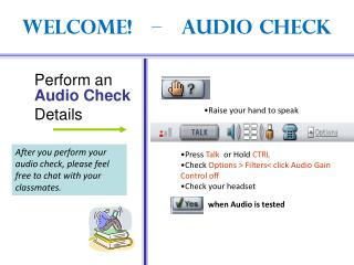 Welcome!    –    Audio Check