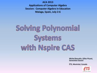 Solving Polynomial  Systems  with  Nspire  CAS
