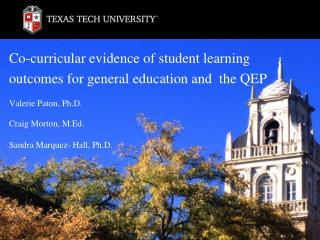 Co-curricular evidence of student learning                outcomes for general education and  the QEP