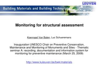 Monitoring for structural assessment