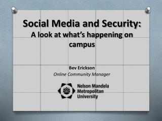 Social Media and  Security: A look at what's happening on campus