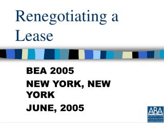 Renegotiating a Lease