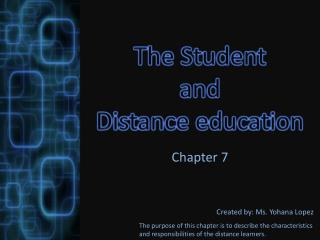The Student  and  Distance education
