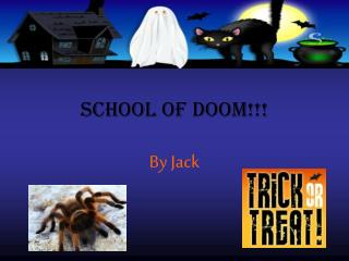 school of doom!!!