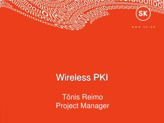 Wireless PKI