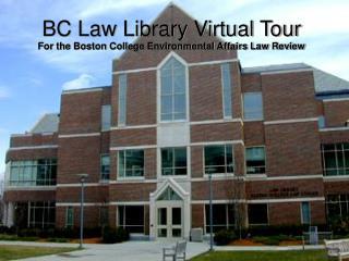 BC Law Library Virtual Tour