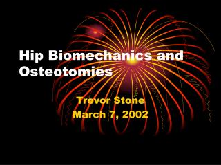 Hip Biomechanics and Osteotomies
