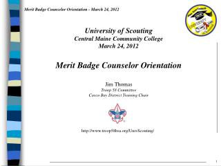 Jim Thomas Troop 58 Committee Casco Bay District Training Chair