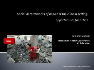 Social determinants of health & the clinical setting: opportunities for action