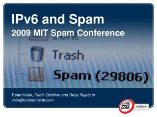 IPv6 and Spam 2009 MIT Spam Conference