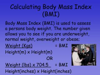 Calculating Body Mass Index (BMI)