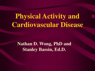 Physical Activity and Cardiovascular Disease