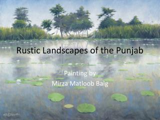 Rustic Landscapes of the Punjab