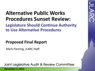 Alternative Public Works Procedures Sunset Review :