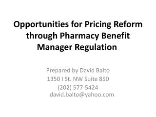 Opportunities for Pricing Reform through Pharmacy Benefit Manager Regulation