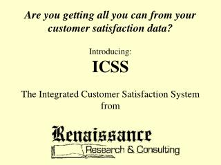 Evaluating Customer Satisfaction Means Answering These Questions: