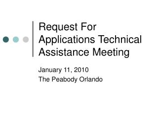 Request For Applications Technical Assistance Meeting