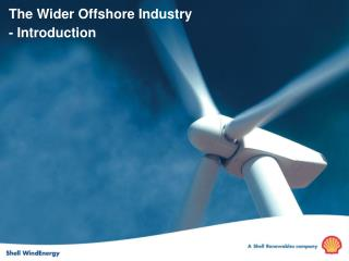 The Wider Offshore Industry - Introduction