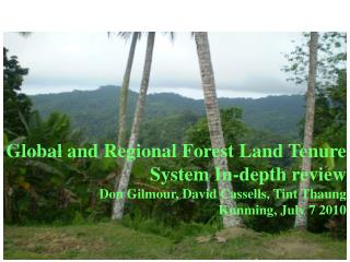Global and Regional Forest Land Tenure System In-depth review
