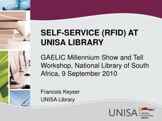 SELF-SERVICE (RFID) AT UNISA LIBRARY