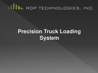 Precision Truck Loading System