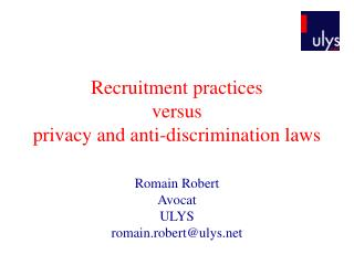 Recruitment practices  versus  privacy and anti-discrimination laws