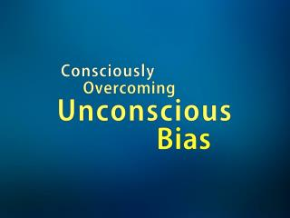 What is unconscious bias?