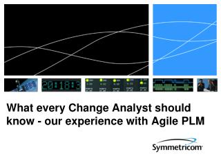 What every Change Analyst should know - our experience with Agile PLM