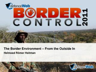 The Border Environment – From the Outside In