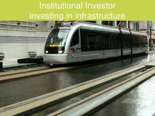 Institutional Investor  investing in infrastructure