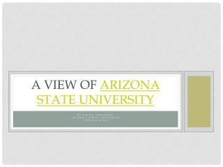 A View of  Arizona State University