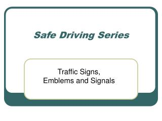 Safe Driving Series