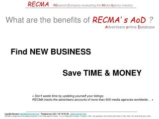 RECMA RE search  C ompany evaluating the  M edia  A gency industry