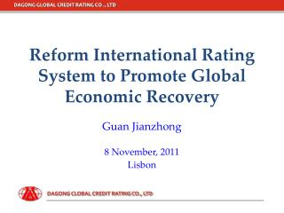 Reform International Rating System to Promote Global Economic Recovery