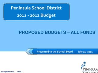 Presented to the School Board   --   July 21, 2011