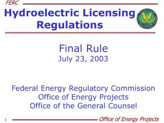 Hydroelectric Licensing Regulations