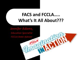 FACS and FCCLA…..  What's It All About???