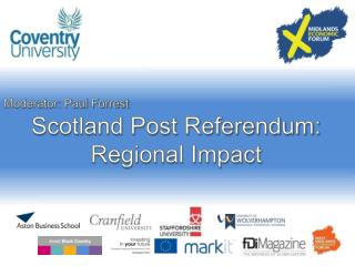 Scotland Post Referendum: Regional Impact