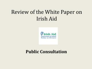 Review of the White Paper on Irish Aid