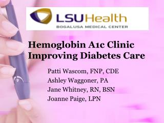 Hemoglobin A1c Clinic Improving Diabetes Care