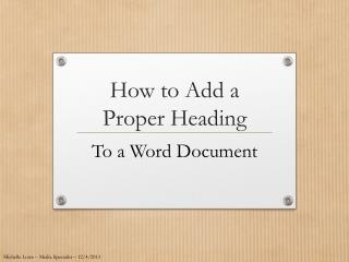 How to Add a  Proper Heading