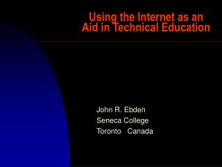 Using the Internet as an Aid in Technical Education