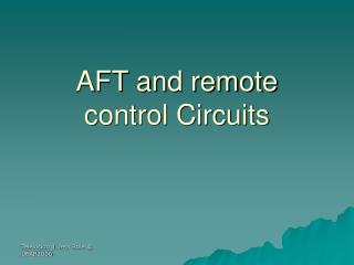 AFT and remote control Circuits